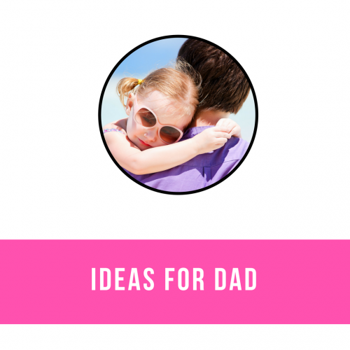 Ideas for Dads